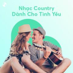 Nhạc Country Dành Cho Tình Yêu - Various Artists