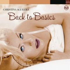 Back To Basics - Christina Aguilera