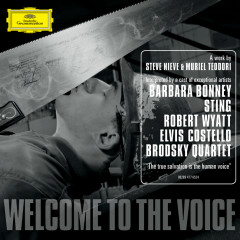 Welcome to the Voice - Steve Nieve, Sting, Barbara Bonney, Elvis Costello, Robert Wyatt