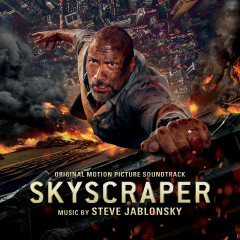 Skyscraper (Original Motion Picture Soundtrack) - Steve Jablonsky