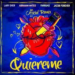 Quíereme (Remix) - Jacob Forever,Farruko,Abraham Mateo,Lary Over