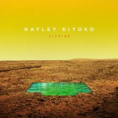 Citrine EP - Hayley Kiyoko