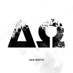 Alpha Omega - Sam Martin