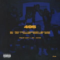 495 (feat. Rico Nasty, YungManny, Big Flock, Big JAM & Weensey) - IDK, YungManny, Big Flock, Big JAM, Rico Nasty