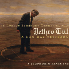 The London Symphony Orchestra  Plays Jethro Tull/A New Day Yesterday - Ian Anderson