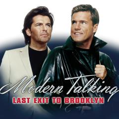 Last Exit To Brooklyn - Modern Talking