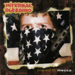 Onward to Mecca - Internal Bleeding