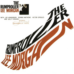 The Rumproller - Lee Morgan, Joe Henderson, Ronnie Mathews, Victor Sproles, Billy Higgins