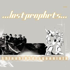 Shinobi Vs Dragon Ninja - Lostprophets