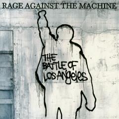 The Battle Of Los Angeles - RATM/Rage