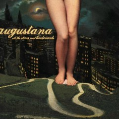 All The Stars and Boulevards - Augustana