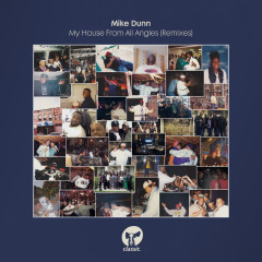 My House From All Angles (Remixes) - Mike Dunn