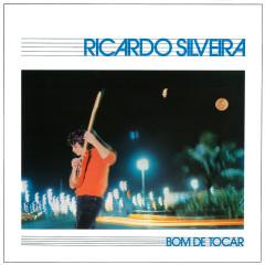 Bom De Tocar - Ricardo Silveira