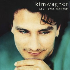 All I Ever Wanted - Kim Wagner
