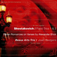 Shostakovich : 7 Romances on Verses by Alexander Blok - Beaux Arts Trio