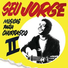 Músicas Para Churrasco (Vol. 2) - Seu Jorge
