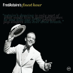 Fred Astaire's Finest Hour - Fred Astaire
