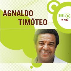 Nova Bis - Agnaldo Timóteo - Agnaldo Timóteo