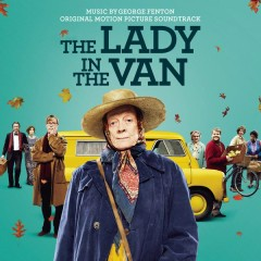 The Lady in the Van (Original Motion Picture Soundtrack) - George Fenton