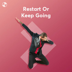Restart Or Keep Going