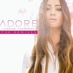 Adore (The Remixes) - Jasmine Thompson