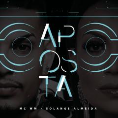 Aposta - Solange Almeida, MC WM