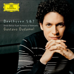 Beethoven: Symphonies Nos. 5 & 7; Shostakovich: Festive Overture - Gustavo Dudamel, Simón Bolívar Youth Orchestra of Venezuela