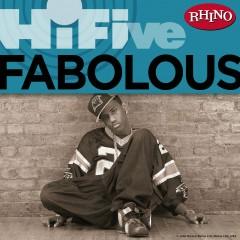 Rhino Hi-Five: Fabolous - Fabolous