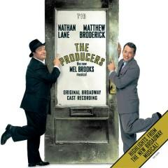 The Producers -- Original Broadway Cast - Nathan Lane,  Matthew Broderick
