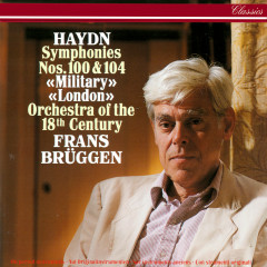 Haydn: Symphonies Nos. 100 & 104 - Frans Brüggen, Orchestra Of The 18th Century