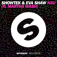 N2U (feat. Martha Wash) - Showtek, Eva Shaw, Martha Wash