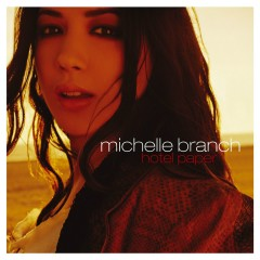 Hotel Paper [Deluxe Edition] - Michelle Branch