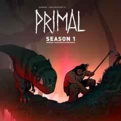Primal: Season 1 (Original Television Soundtrack) - Primal, Tyler Bates, Joanne Higginbottom