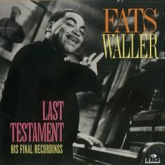 Last Testament: His Final Recordings - Fats Waller