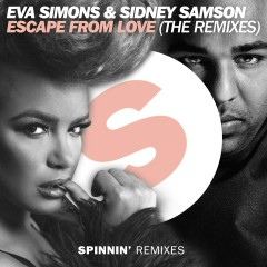 Escape From Love (The Remixes) - Eva Simons, Sidney Samson