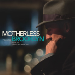 Motherless Brooklyn (Original Motion Picture Score)
