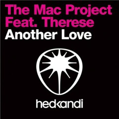 Another Love (Remixes) - The Mac Project,Therese