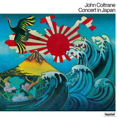 Concert In Japan (Live In Japan / 1966 / Deluxe Edition) - John Coltrane