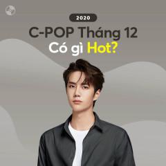 C-Pop Tháng 12/2020 Có Gì Hot?