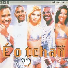 Tchan.Com.Br - É O Tchan