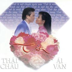 Tình - Ái Vân, Thái Châu