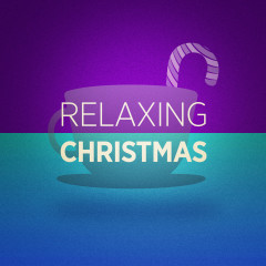 Relaxing Christmas Music - Various Artists