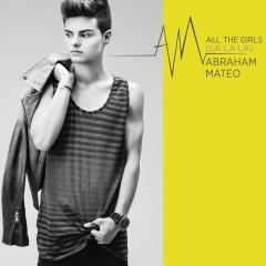 All the Girls (La La La) - Abraham Mateo