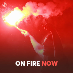 On Fire Now