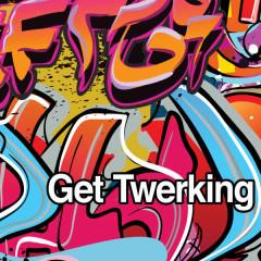 Get Twerking - Dash Of Honey