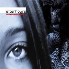 Global Underground: Afterhours 1 / Unmixed - Various Artists