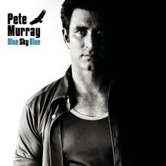 Blue Sky Blue - Pete Murray