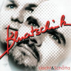 Liacht & Schatta - Bluatschink