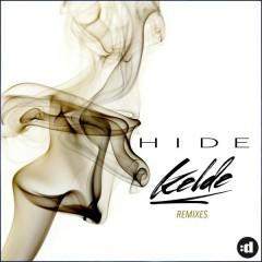 Hide (Remixes) - Kelde
