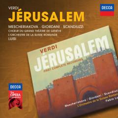 Verdi: Jérusalem - Marina Mescheriakova, Marcello Giordani, Roberto Scandiuzzi, Choeur Du Grand Theatre De Geneve, L'Orchestre de la Suisse Romande